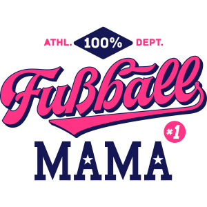 100% Fußball Mama