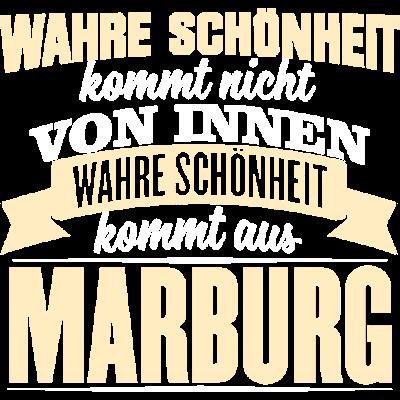 MARBURG - Schönheit - WAHRE SCHÖNHEIT KOMMT NICHT  VON INNEN  WAHRE SCHÖNHEIT KOMMT AUS  MARBURG - witzig,lustig,innere Werte,besten,Städte,Stolz,Stadt,Sprüche,Spruch,Schöhnheit,Nationalstolz,Menschen,MARBURG,Liebe,Liebe,Land,Deutschland