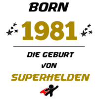 1981 GEBURT GEBURSTAG SUPERHELDEN GESCHENK