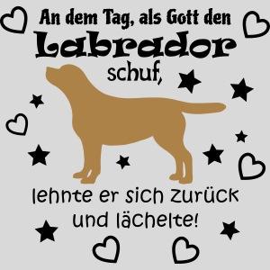Gott schuf Labrador