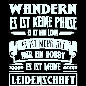 WANDERN - ES IST KEINE PHASE