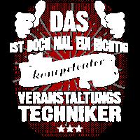 T-Shirt Ein kompetenter Veranstaltungstechniker