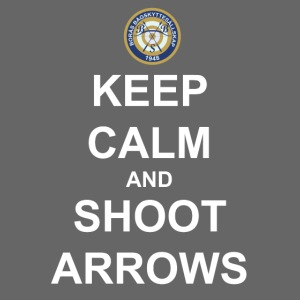Keep Calm and Shoot Arrows - Vit text