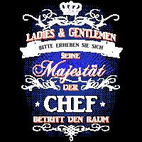 T-Shirt Seine Majestät der Chef