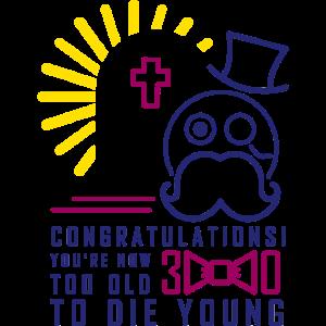 Zu alt, um jung zu sterben