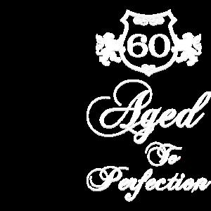 60 bis zur Perfektion gealtert