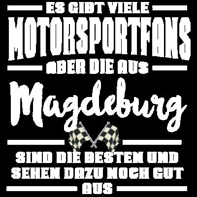 Motorsportfan Magdeburg  - Motorsportfan T-Shirts, Es gibt viele Motorsportfans, aber die aus Magdeburg sind die besten und sehen dazu noch gut aus - Truck Racing,Trial,Tractorpulling,Speedway,Slalom,Rallye,Motorsportfan T-Shirts,Motorsportfan Magdeburg,Motorsport Shirt,Motorsport Magdeburg,Motorsport Arena Oschersleben,Motorsport,Motorräder,Motorradsport,Motorradfahrer,Motorrad,Motorbootrennen,Motor race,Moto-Cross Strecke Magdeburg,Magdeburg,Luftrennen,Kartsport,Kart,Enduro
