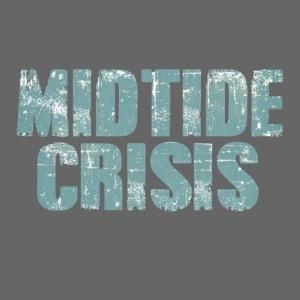 midtidecrisis #1
