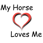 My Horse Loves Me