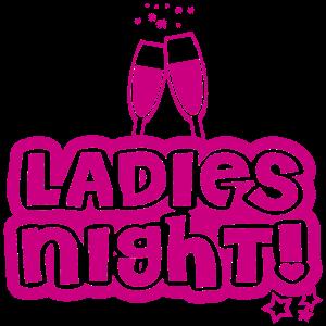 Frauen Nacht - Ladies Night