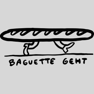 Baguette geht