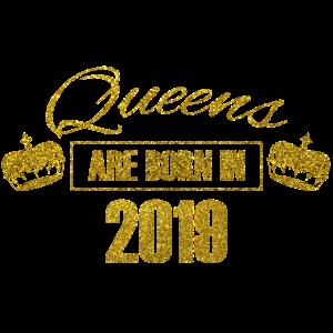 queens are born in 2019 - Geburtstag Koenigin Gold