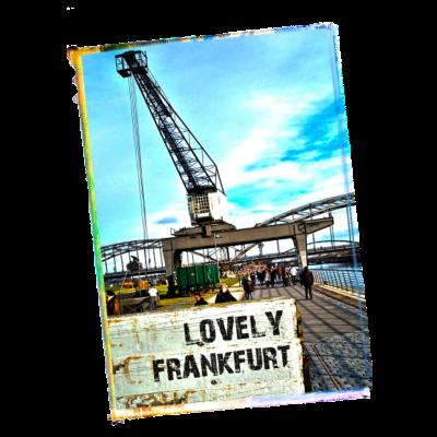 Lovely Frankfurt - Frankfurt, Alter Kran, Weseler Werft - Weseler Werft,Lovely,Frankfurter,Frankfurt am Main,Frankfurt