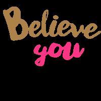 Glaube, du kannst es