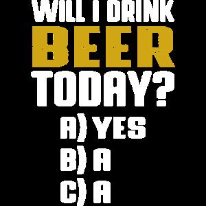 Werde ich heute Bier trinken Shirt Gruppenshirt