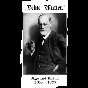 """Sigmund Freud - """"Deine Mutter."""""""