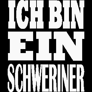 Ich bin Schweriner Geschenk Heimatliebe Schwerin