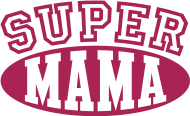 Muttertag Shirt: Super Mama