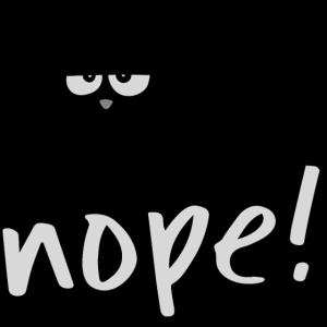 grumpy nope cat schwarze Katze Nö Lustig Geschenk