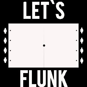 Lets flunk
