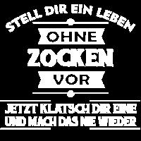 ZOCKEN - Stell dir ein Leben ohne vor..