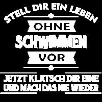 SCHWIMMEN - Stell dir ein Leben ohne vor..