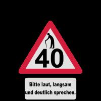 40. Geburtstag – Achtung, langsam sprechen (3f)