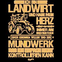 Landwirt-T-Shirt Herz & Willen & großes Mundwerk