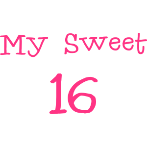 My Sweet 16 / 16. Geburtstag / Party 1c