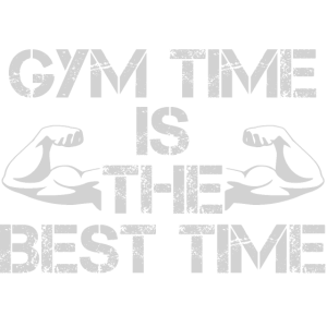 GYM time is the best time
