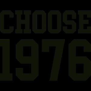 1976 choose