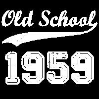 Old School Since 1959 Geschenk Idee Geburtstag Fun