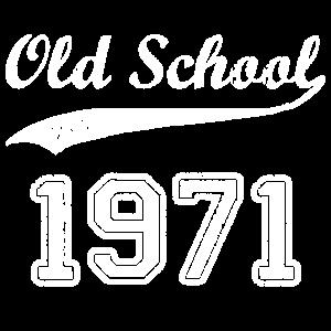 Old School Since 1971 Geschenk Idee Geburtstag Fun