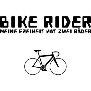 Bike Rider - Meine Freiheit hat zwei Räder