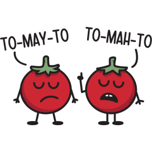 Tomato - Tomayto - Tomahto ➢ Funny Vegetable Quote