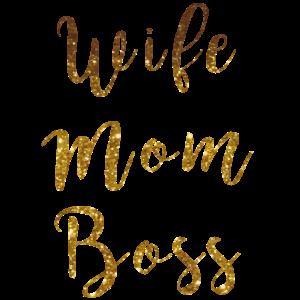 Powerfrauen Wife Mom Boss Shirt