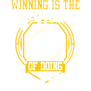 WINNING IS THE BY-PRODUCT