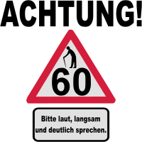 60. Geburtstag – Achtung, langsam sprechen (3f)