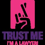 Vertraue mir. Ich bin ein Anwalt!
