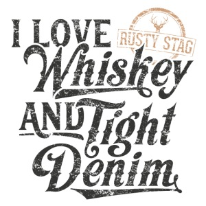 Whiskey and Tight Denim