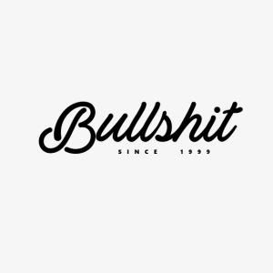 Bullshit depuis 1999 noir