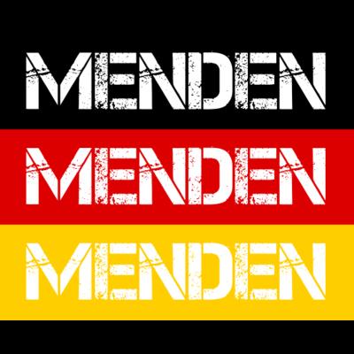 STADT MENDEN, DEUTSCHLAND - MENDEN ist deine Heimat? Dann ist dieses Design für dich! Heimat,Stadt,Deutschland,deutsch,städte,schwarz rot gold,Region,Orte,Ort,Stadtname,Metropole,großstadt,Heimatstadt,city,Deutschlandflagge,Bund - Deutschlandflagge,städte,Region,deutsch,Stadt,BRD,Stadtname,Deutschland,Orte,Bundesrepublik,Ort,Deutschlandfahne,Heimatstadt,Metropole,Heimat,schwarz rot gold,city,MENDEN,großstadt