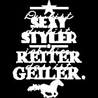 Sexy Styler - reiten geiler - weiße Edition