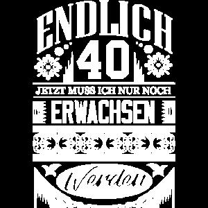 ENDLICH 40