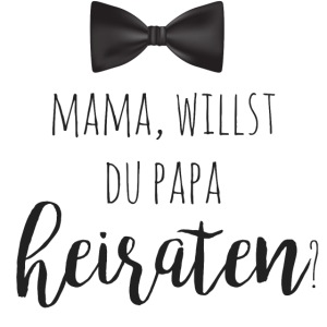 Mama, willst du Papa heiraten? Heiratsantrag