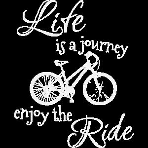 Das Leben ist eine große Fahrrad Tour Geschenk