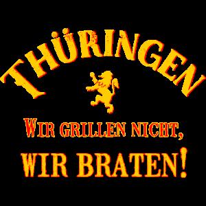 Thüringen -Wir braten!