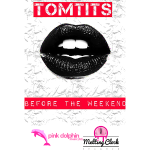 TomTits-beforetheweekend