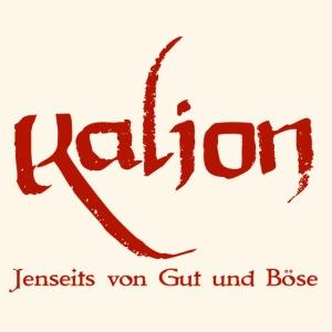 Kalion - Jenseits von Gut und Böse