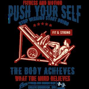 PUSH YOUR SELF - Fitness Sport Shirt Motiv